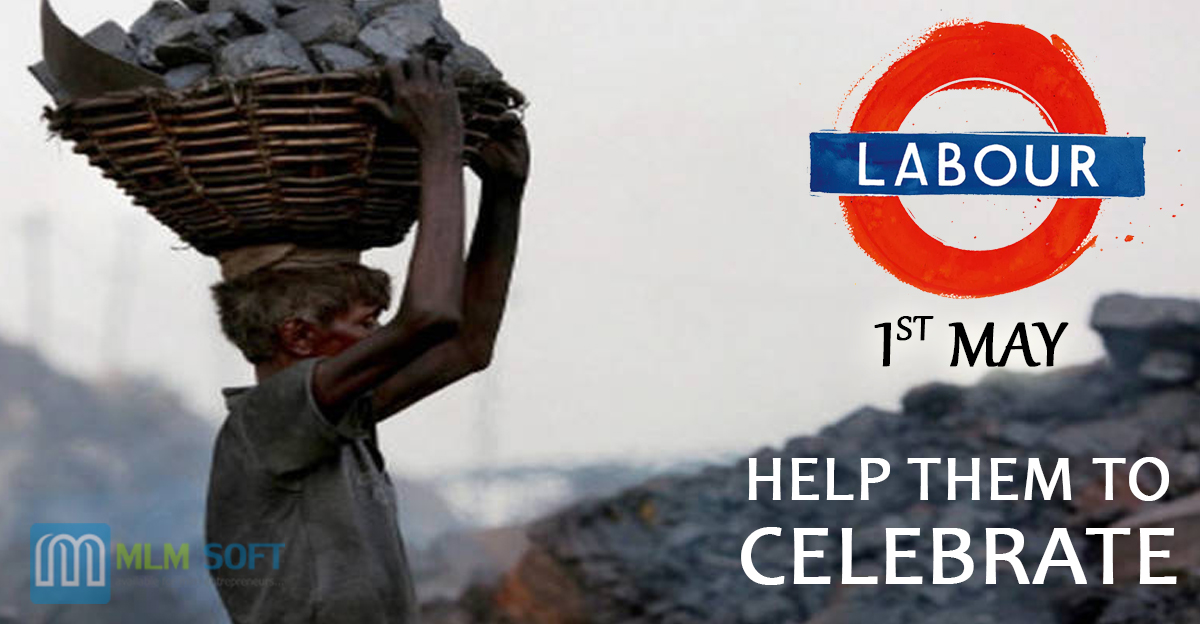 Celebrate International Labour Day & Help Labourers to Celebrate